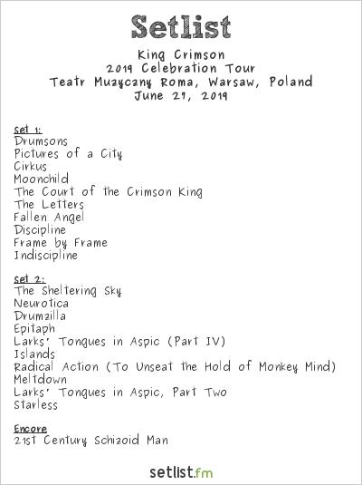 King Crimson Setlist Teatr Muzyczny Roma, Warsaw, Poland 2019, 2019 Celebration Tour