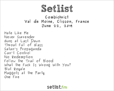 Combichrist Setlist Hellfest 2019 2019, One Fire North American Tour