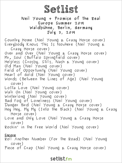 Neil Young + Promise of the Real Setlist Waldbühne, Berlin, Germany, Europe Summer 2019