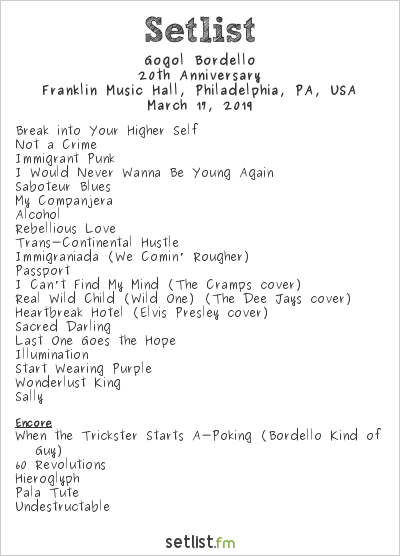Gogol Bordello Setlist Franklin Music Hall, Philadelphia, PA, USA 2019, 20th Anniversary Tour