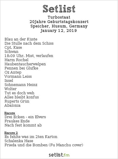 Turbostaat Setlist Speicher, Husum, Germany 2019, 20Jahre Geburtstagskonzert