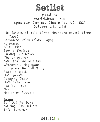 Metallica Setlist Spectrum Center, Charlotte, NC, USA 2018, Worldwired Tour