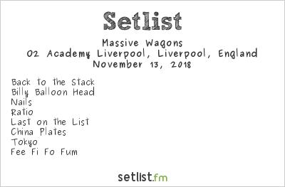 Massive Wagons Setlist O2 Academy Liverpool, Liverpool, England 2018