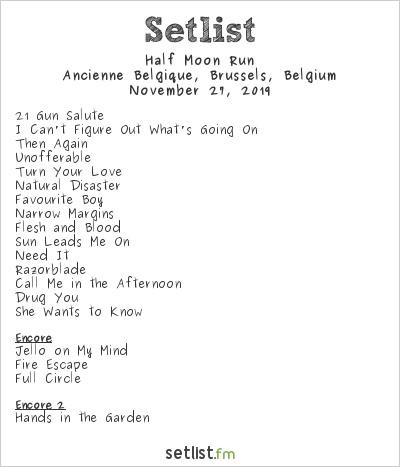 Half Moon Run Setlist Ancienne Belgique, Brussels, Belgium 2019