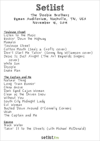 The Doobie Brothers Setlist Ryman Auditorium, Nashville, TN, USA 2019