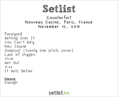 Counterfeit Setlist Nouveau Casino, Paris, France 2019