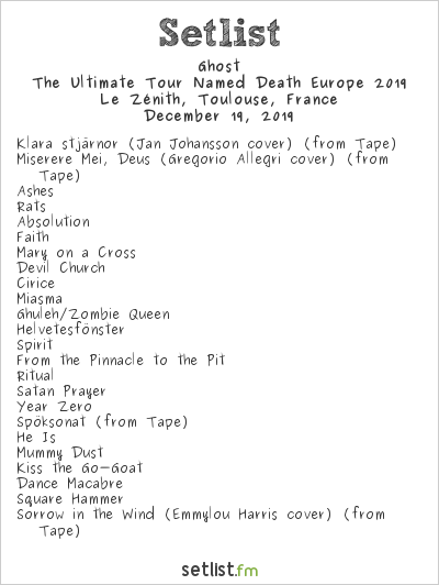 Ghost Setlist Le Zénith, Toulouse, France 2019, The Ultimate Tour Named Death