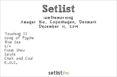 iamthemorning Setlist Amager Bio, Copenhagen, Denmark 2019