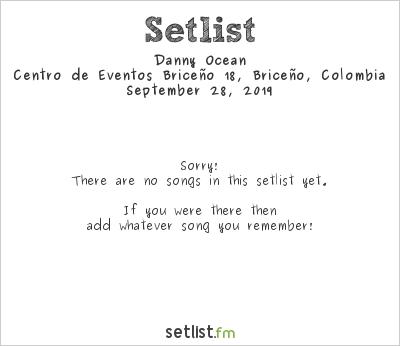 Danny Ocean at Oktoberfest Bogotá 2019 Setlist