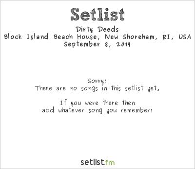 Dirty Deeds Setlist Block Island Beach House, New Shoreham, RI, USA 2019
