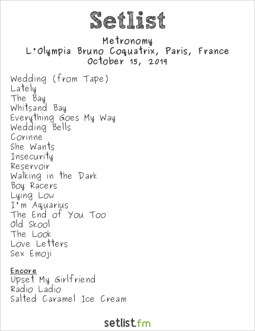 Metronomy Setlist L'Olympia Bruno Coquatrix, Paris, France 2019