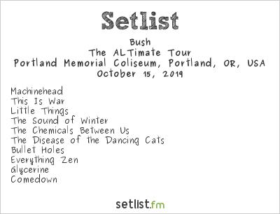 Bush Setlist Portland Memorial Coliseum, Portland, OR, USA 2019, The ALTimate Tour
