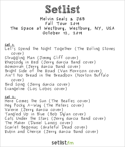 Melvin Seals & JGB Setlist The Space at Westbury, Westbury, NY, USA, Fall Tour 2019