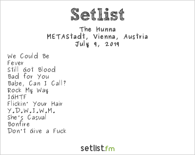 The Hunna Setlist METAStadt Open Air 2019 2019