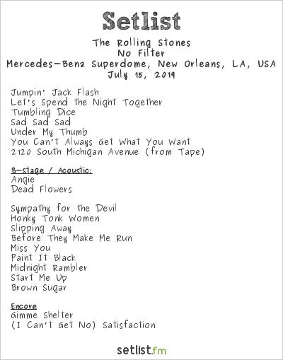 The Rolling Stones Setlist Mercedes-Benz Superdome, New Orleans, LA, USA 2019, No Filter