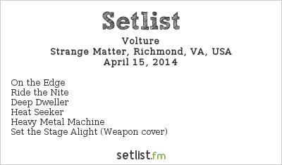 Volture Setlist Strange Matter, Richmond, VA, USA 2014
