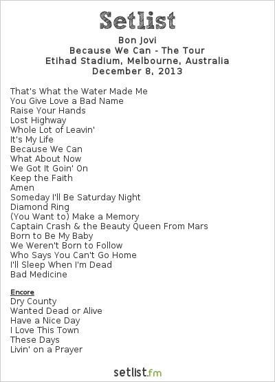 Bon Jovi Setlist Etihad Stadium, Melbourne, Australia 2013, Because We Can - The Tour