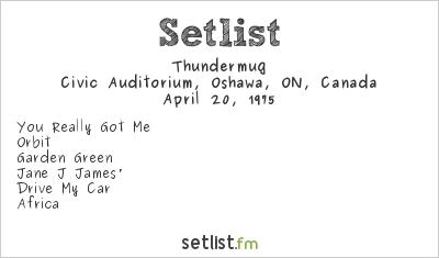 Thundermug Setlist Civic Auditorium, Oshawa, ON, Canada 1975