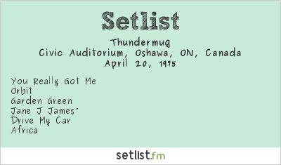 Thundermug Setlist Civic Auditorium, Oshawa, ON, Canada 1975
