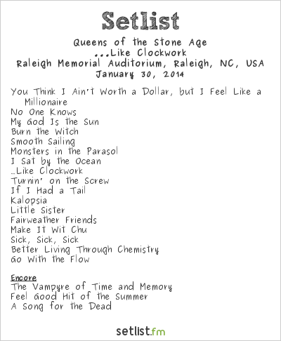 Queens of the Stone Age Setlist Raleigh Memorial Auditorium, Raleigh, NC, USA 2014, ...Like Clockwork