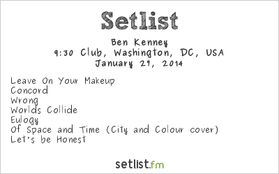 Ben Kenney Setlist 9:30 Club, Washington, DC, USA 2014, Opening for Sons of the Sea