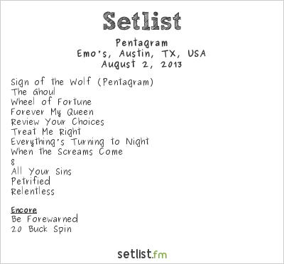 Pentagram Setlist Emo's East, Austin, TX, USA 2013
