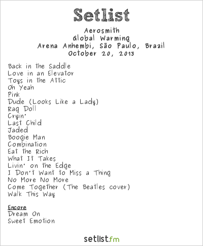 Aerosmith Setlist Monsters of Rock Brazil 2013 2013, Global Warming Tour