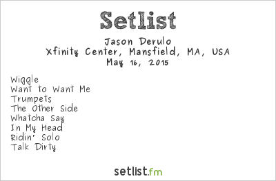 Jason Derulo Setlist Xfinity Center, Mansfield, MA, USA 2015
