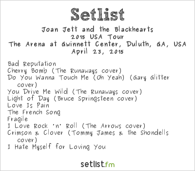 Joan Jett and the Blackhearts at The Arena at Gwinnett Center, Duluth, GA, USA Setlist