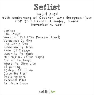Morbid Angel Setlist CCM John Lennon, Limoges, France 2014, 20th Anniversary of Covenant 2014 European Tour