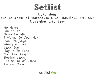 L.A. Guns Setlist Warehouse Live, Houston, TX, USA 2014