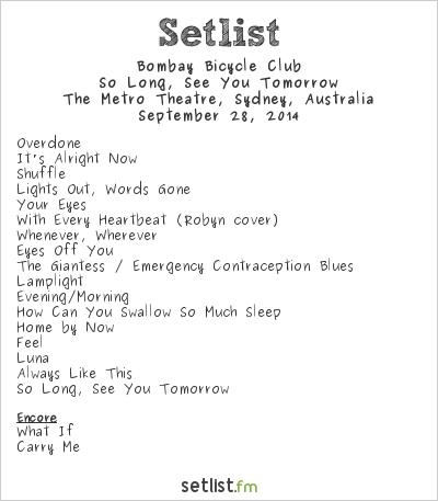 Bombay Bicycle Club Setlist The Metro Theatre, Sydney, Australia 2014, So Long, See You Tomorrow
