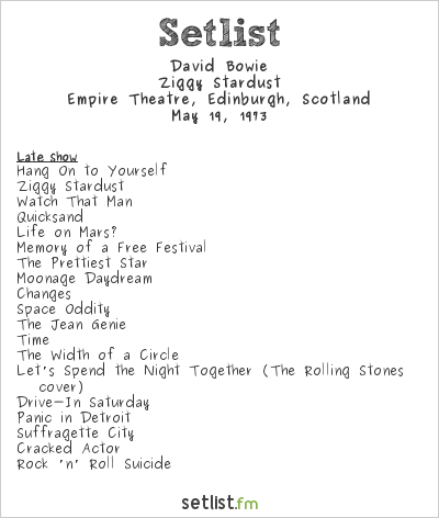 David Bowie Setlist Empire Theatre, Edinburgh, Scotland 1973, Ziggy Stardust Tour