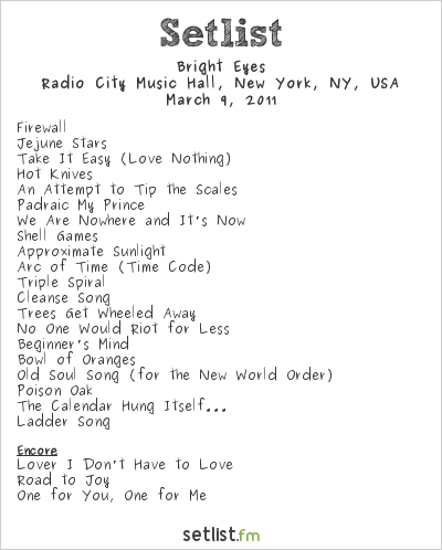 Bright Eyes Setlist Radio City Music Hall, New York, NY, USA 2011