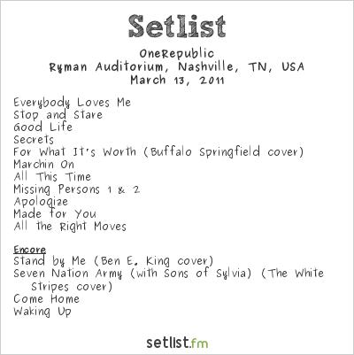OneRepublic Setlist Ryman Auditorium, Nashville, TN, USA 2011