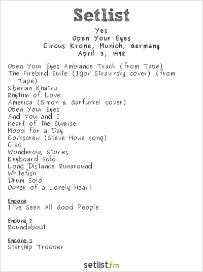 Yes Setlist Circus Krone, Munich, Germany 1998, Open Your Eyes