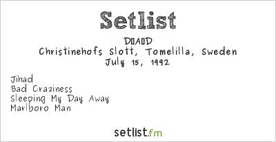 D-A-D Setlist Christinehofs Slott, Tomelilla, Sweden 1992