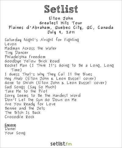 Elton John Setlist Les Plaines D'Abraham, Quebec City, QC, Canada 2011, Greatest Hits Tour