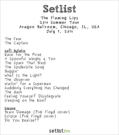 The Flaming Lips Setlist Aragon Ballroom, Chicago, IL, USA 2011