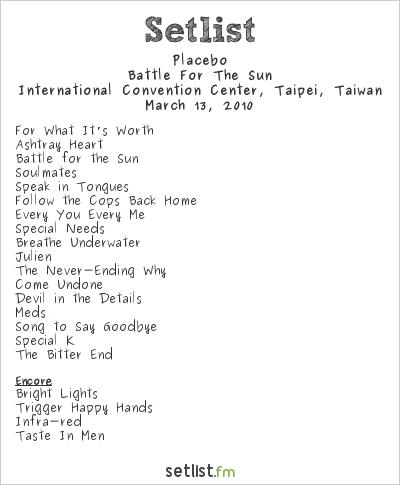 Placebo Setlist TICC, Taipei, Taiwan 2010