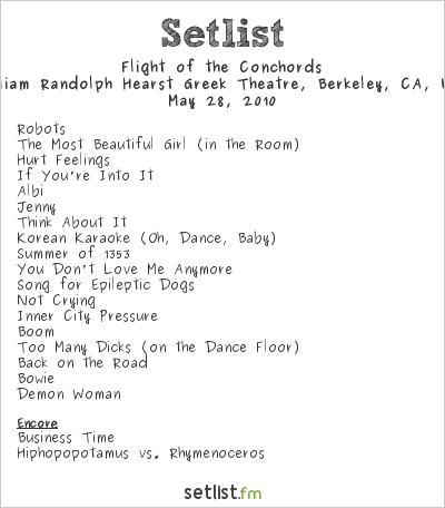 Flight of the Conchords Setlist Greek Theatre, Berkeley, CA, USA 2010