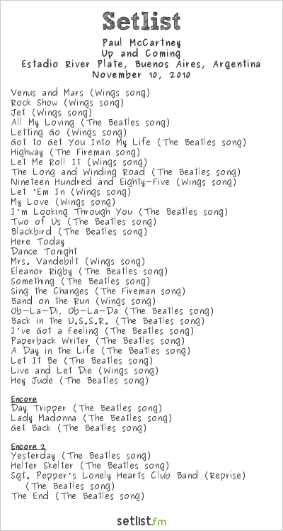 Paul McCartney Setlist Estadio River Plate, Buenos Aires, Argentina 2010, Up and Coming Tour