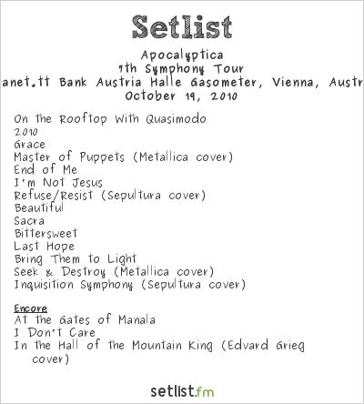 Apocalyptica Setlist Gasometer, Vienna, Austria 2010, 7th Symphony Tour