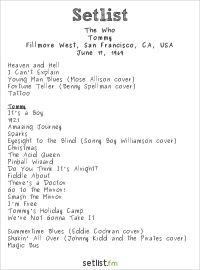 The Who Setlist Fillmore West, San Francisco, CA, USA 1969, Tommy