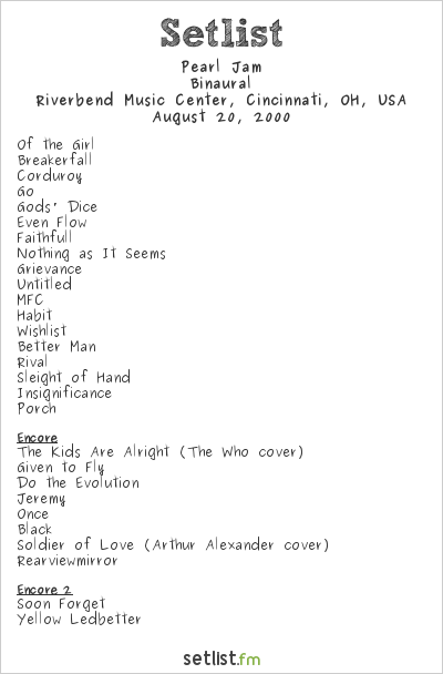 Pearl Jam Setlist Riverbend Music Center, Cincinnati, OH, USA 2000, Binaural