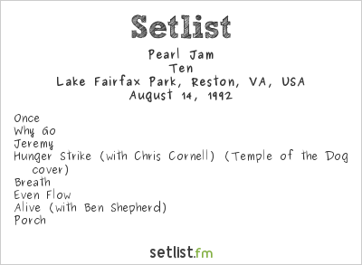 Pearl Jam Setlist Lake Fairfax Park, Reston, VA, USA, Lollapalooza 1992