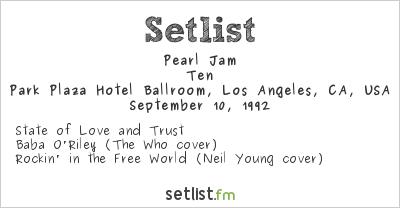 Pearl Jam Setlist Park Plaza Hotel Ballroom, Los Angeles, CA, USA 1992, Ten