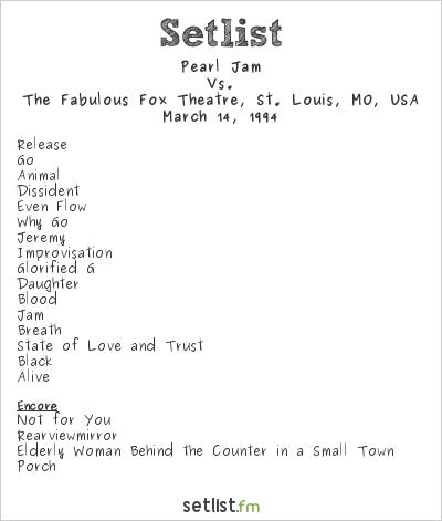 Pearl Jam Setlist The Fabulous Fox Theatre, St. Louis, MO, USA 1994, Vs.