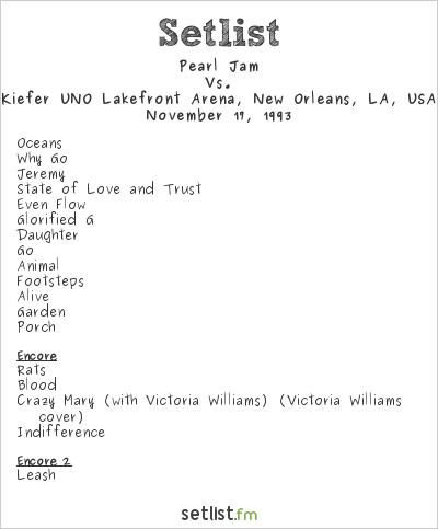 Pearl Jam Setlist Kiefer UNO Lakefront Arena, New Orleans, LA, USA 1993, Vs.