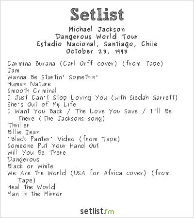 Michael Jackson Setlist Estadio Nacional, Santiago, Chile 1993, Dangerous World Tour